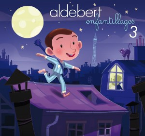 Aldebert – Enfantillages 3 Le concert des 10 ans!